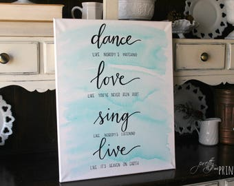 Dance Like No One is Watching Hand Lettered Canvas