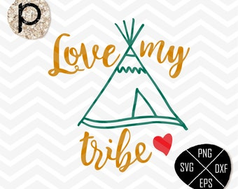 Love my tribe SVG*Tribe svg*Handlettered SVG*Family Love Quote svg*svg,clipart,eps,dxf,png,jpg*Cutting File*Cricut*Silhouette*Sure Cuts