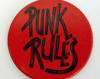 """Punk Rules Large 2"""" Pin Back Button Badge"""