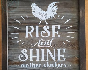 Rise & Shine, Handpainted Wood Sign.