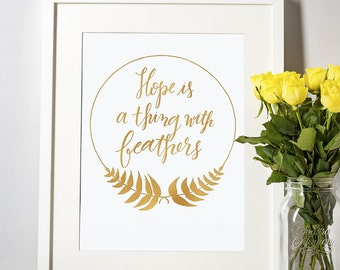 Hope is a Thing with Feathers - Digital Printable