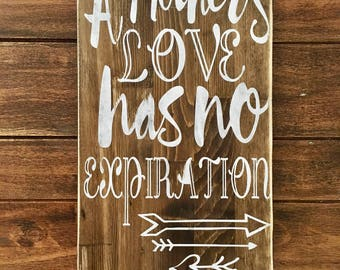 A mothers love has no expiration, rustic wood sign, handpainted, wooden signs, wood signs, mom signs, rustic wood decor, rustic sign