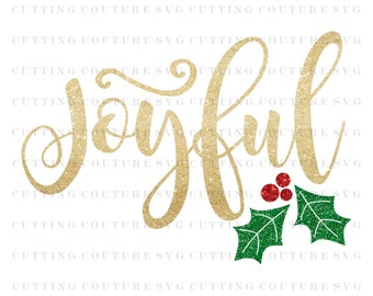 Christmas Svg Cutting File Joyful Svg Cutting File Silhouette Cutting File Cricut Cutting File SVG DXF PNG Files Included