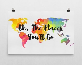 Oh The Places You'll Go Wall Art, Oh The Places You Will Go Map, Oh The Places You'll Go Art, Travel Quotes, Quote Prints, Quotes, Art