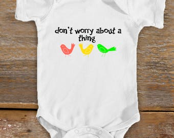 Don't Worry Bodysuit | Reggae Baby | Bob Marley Baby | Cute Baby Shower Gift | Bird Baby | Baby Girl | Baby Boy