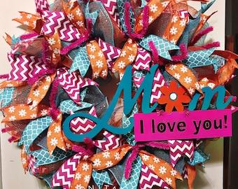 Mother's Day Wreath/ Mom I Love You Wreath/ Front Door Wreath/ Spring Wreath/ Deco Mesh Wreath/ Door Wreath