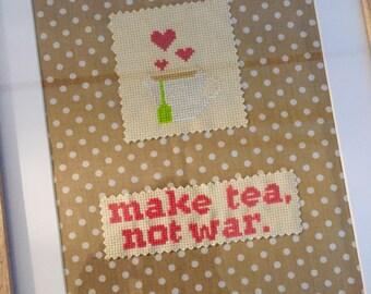 Cross Stitch Frame - 'Make tea, not war.'