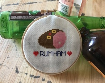 "Always Sunny Cross Stitch 4"" Hoop - RUM HAM"