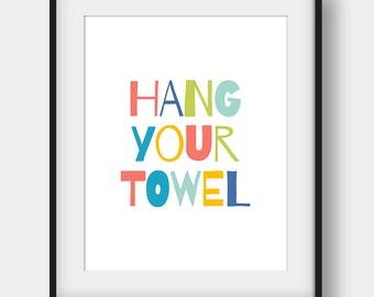 60% OFF Hang Your Towel Print, Bathroom Rules, Nursery Bathroom Decor, Hang Your Towel Poster, Kids Bathroom Decor, Printable Kids Gift