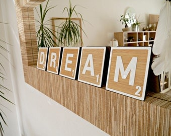 Dream - giant Scrabble tiles