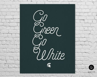 "Michigan State Spartans - 8"" x 10"" - Fan Art - Go Green Go White 