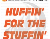 Digital File, Huffin'...