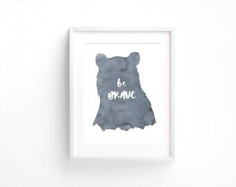 Be Brave bear printable