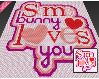 Some Bunny Loves You crochet blanket pattern; c2c, cross stitch; knitting; graph; pdf download; no written counts or row-by-row instructions