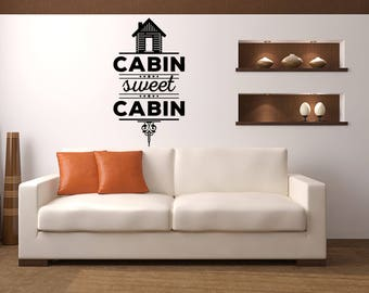 Cabin Sweet Cabin Cabin Vinyl Wall Quote