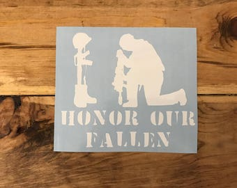 Honor Our Fallen - Car Decal - Choose your color
