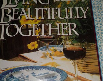 Soft cover book Living Beautifully Together~ Ships FAST and FREE!!