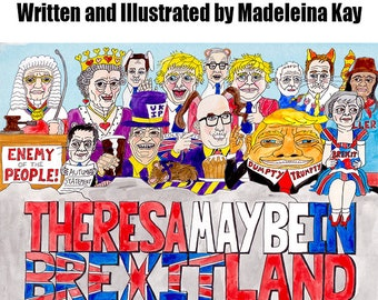 1 copy of Theresa Maybe in Brexitland Illustrated Book