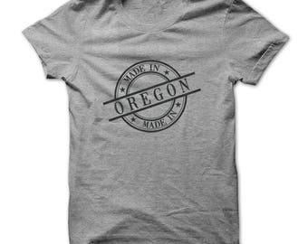 MADE IN OREGON T-shirt,oregon t-shirt,oregon birthday t-shirt,state of oregon,oregon made,oregon gift t-shirt,state t-shirts,gift tees
