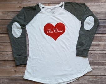 Valentine shirt - Be Wine - sparkly red heart