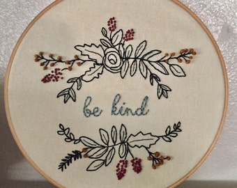 """Hand embroidered """"be kind"""" floral wall hanging hoop"""