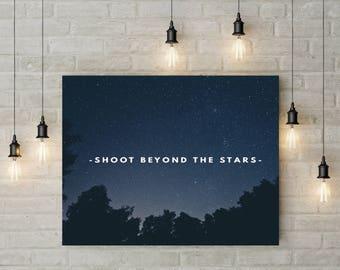 Shoot Beyond the Stars, Digital File Walart, 8x10