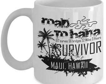 Road to Hana Survivor Coffee Mug Tea Cup Hot Chocolate Maui Hawaii Gift Idea 11oz & 15oz White Ceramic