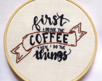 Firts coffee, Embroidery