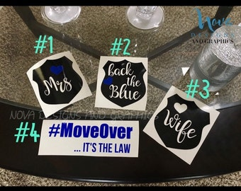 Law enforcement vinyl decal, Shield decal, move over decal,police decal, laptop decal, yeti decal, back the blue vinyl decal