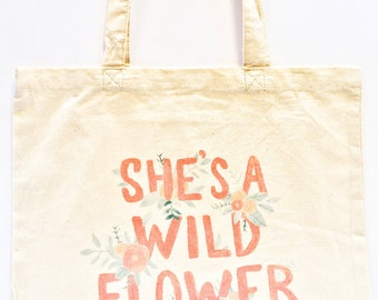 Cotton Tote Bag- Cute Floral Stationery - Floral Quote Tote Bag - Washable - Gift for Her