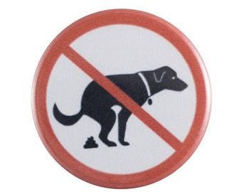 "No Poop Allowed 1.25"" Button Pin"