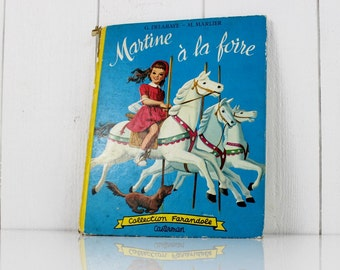 French vintage storybook- French children's book, Martine book, French stories, Carousel, Vintage kids books, French illustration, E117