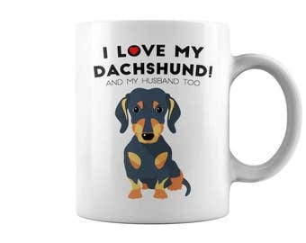 I love my Dachshund MUG, dog mug, mug dog