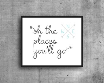 Oh The Places You'll Go, Digital Print, Art Print, Wall Decor