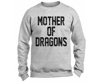 Mother Of Dragons Sweatshirt  Crewneck Moms Mothers Day Gifts For Her Dragons Mom