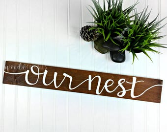 """Our Nest Wooden Sign - Rustic Sign - Hand Painted Wall Decor 24"""" x 3.5"""""""