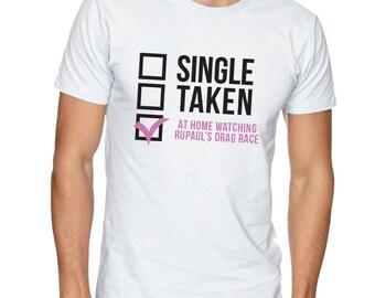 Rupaul's drag race t-shirt single taken