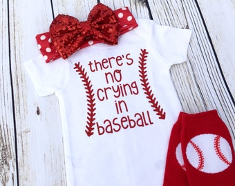 There's No Crying In Baseball Baby Girl Outfit