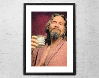 The Dude - The Big Lebowski - Jeff Bridges - The Dude Abides - Movie Poster - Big Lebowski Poster - Coen Brothers - Big Lebowski Art Print