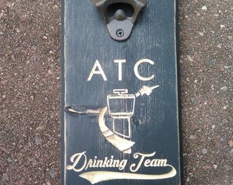 Air Traffic Control Drinking Team Bottle Opener
