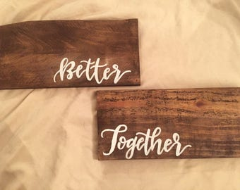 Better together: rustic chair signs.