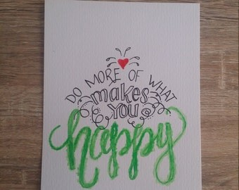 Makes you happy - Print