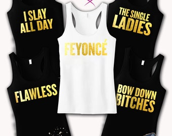 Feyonce Bride Shirt Feyonce Tank Top Bridesmaid Shirts Flawless Bridal Party Bachelorette Party Feyonce Quotes Tanks I Slay tank