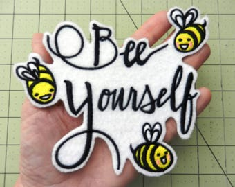 Bee Yourself Iron-on Patch Available in 4 Sizes // Iron on Patch // Embroidered Patch