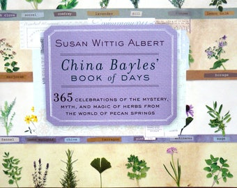 Mystery Novel Cookbook - China Bayles' Book of Days - Herbal Cooking - Mystery Series - Literary Cookbook