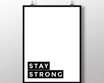 """Typography Poster Digital Download """"Stay Strong"""" Minimalist Motivational Cool Inspiring Wall Art Home Decor"""