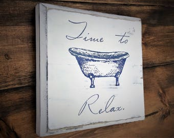 Time to relax vintage style sign