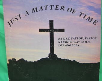 Just a Matter of Time Rev STT Taylor - Angelus Records