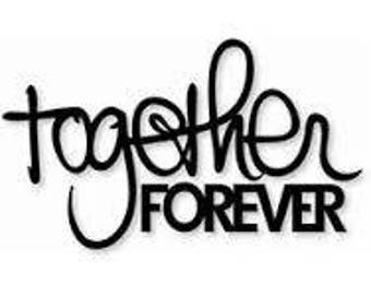 Together Forever Decal,