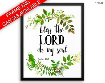 Bless The Lord Oh My Soul Prints  Bless The Lord Oh My Soul Canvas Wall Art Bless The Lord Oh My Soul Framed Print Bless The Lord Oh My Soul
